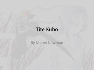 Tite  Kubo