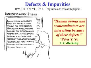 Defects  Impurities BW, Ch. 5  YC, Ch 4  my notes  research papers