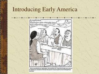 Introducing Early America