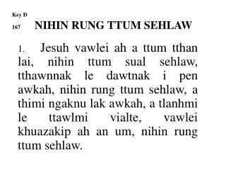 Key D 167 NIHIN  RUNG TTUM SEHLAW