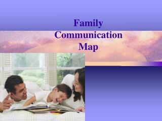 Family  Communication  Map