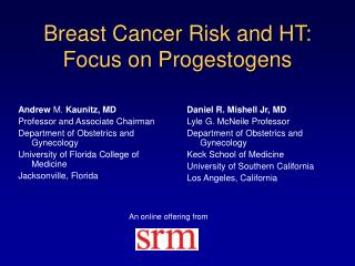 Breast Cancer Risk and HT: Focus on Progestogens