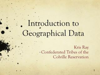 Introduction t o Geographical Data