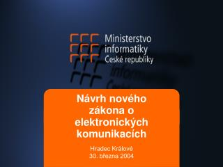 Návrh nového zákona o elektronických komunikacích