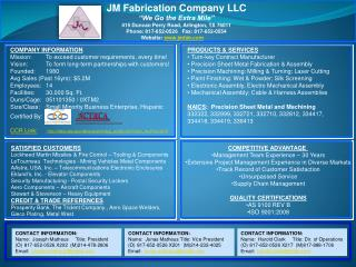 "JM  Fabrication Company  LLC ""We  Go the Extra  Mile"" 415  Duncan Perry Road, Arlington, TX 76011"