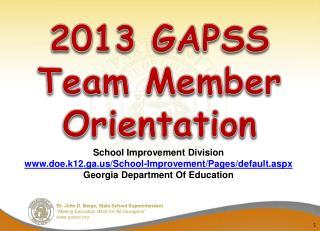 2013 GAPSS  Team  Member  Orientation