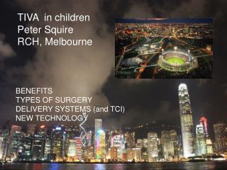TIVA in children Peter Squire RCH, Melbourne
