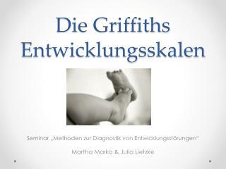 Die Griffiths Entwicklungsskalen