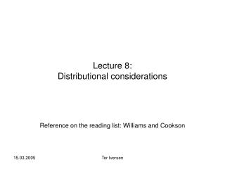 Lecture 8: Distributional considerations