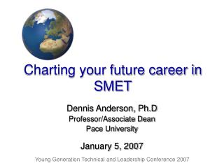 Charting your future career in SMET
