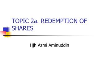 TOPIC 2a. REDEMPTION OF SHARES