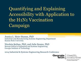 Quantifying and Explaining Accessibility with Application to the H1N1 Vaccination Campaign