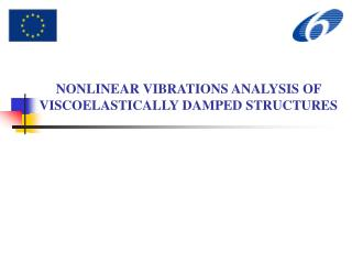 NONLINEAR VIBRATIONS ANALYSIS OF VISCOELASTICALLY DAMPED STRUCTURES