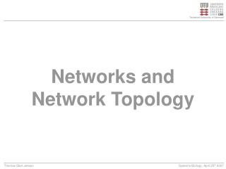 Networks and Network Topology