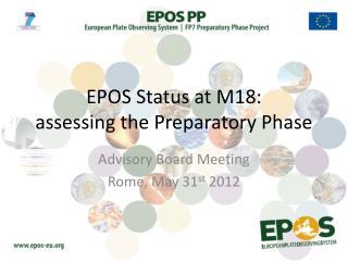 EPOS Status at M18: assessing the Preparatory Phase