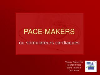 PACE-MAKERS
