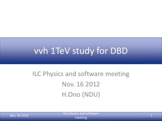 vvh  1TeV study for DBD