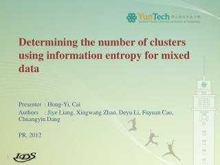Determining the number of clusters using information entropy  for mixed  data