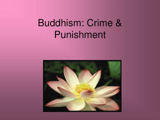 Buddhism: Crime  Punishment