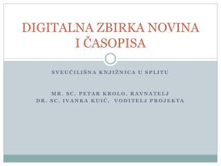 DIGITALNA ZBIRKA NOVINA I ČASOPISA
