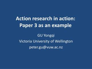 Action research in action:  Paper 3 as an example