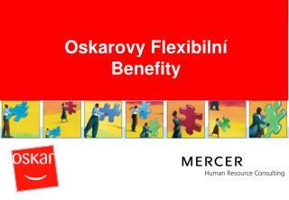 Oskarovy Flexibiln� Benefity