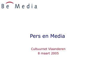 Pers en Media