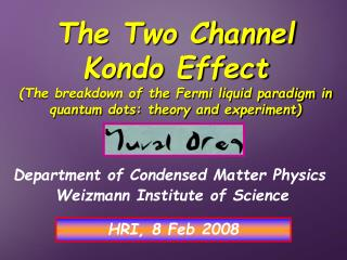 Department of Condensed Matter Physics Weizmann Institute of Science