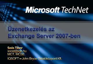 Üzenetkezelés az Exchange Server 2007-ben
