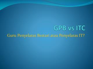GPB  vs  ITC