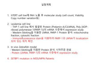 hTERT  cell line ?  PAH  ?? ?  molecular study (cell count, Viability, Copy number variation ? )