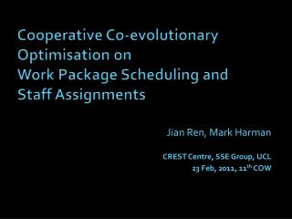 Cooperative Co-evolutionary Optimisation on  Work Package Scheduling and  Staff Assignments