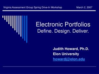 Electronic Portfolios Define. Design. Deliver.