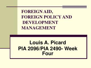 FOREIGN AID, FOREIGN POLICY AND  DEVELOPMENT MANAGEMENT
