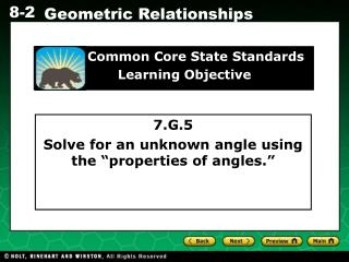 "7.G.5 Solve for an unknown angle using the ""properties of angles."""