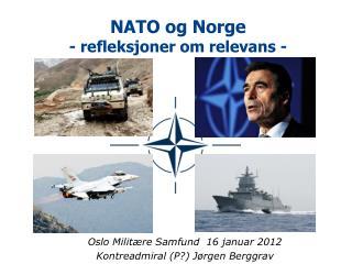 NATO og Norge - refleksjoner om relevans -
