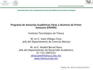 Programa de Asesorías Académicas Pares a Alumnos de Primer Semestre (PAPAPS)