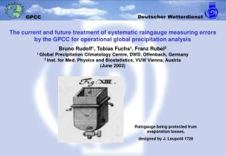 The current and future treatment of systematic raingauge measuring errors