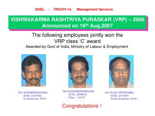 Shri R.KALIYAPERUMAL         St.No. 2141647,          Sr.Exe.Foreman, W R I