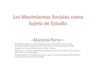 Los  Movimientos Sociales como Sujeto  de  Estudio