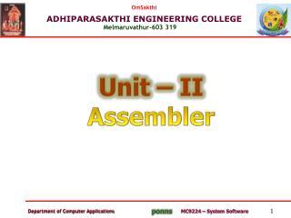 Unit – II Assembler