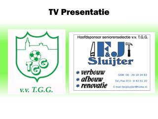 TV Presentatie