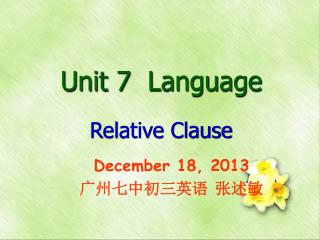 Unit 7  Language