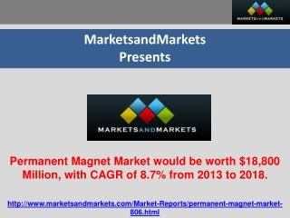 Permanent Magnet Market would be worth $18,800 Million, with