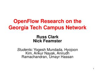 OpenFlow Research on the Georgia Tech Campus Network