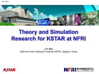 Theory and Simulation Research for KSTAR at NFRI