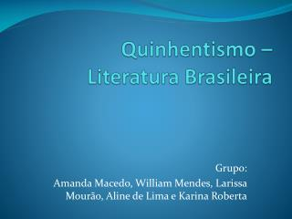 Quinhentismo  – Literatura Brasileira