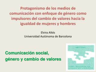 Comunicación social,  género y cambio de valores