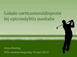 Lokale corticosteroïdinjectie bij epicondylitis medialis
