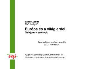 Nyugat-magyarországi Egyetem, Erdőmérnöki kar Erdővagyon-gazdálkodási és Vidékfejlesztési Intézet